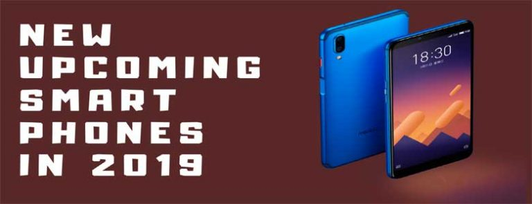 New Upcoming Smartphones in