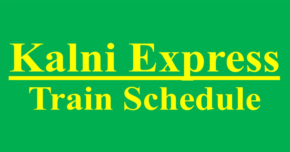 Kalni Express Train Schedule