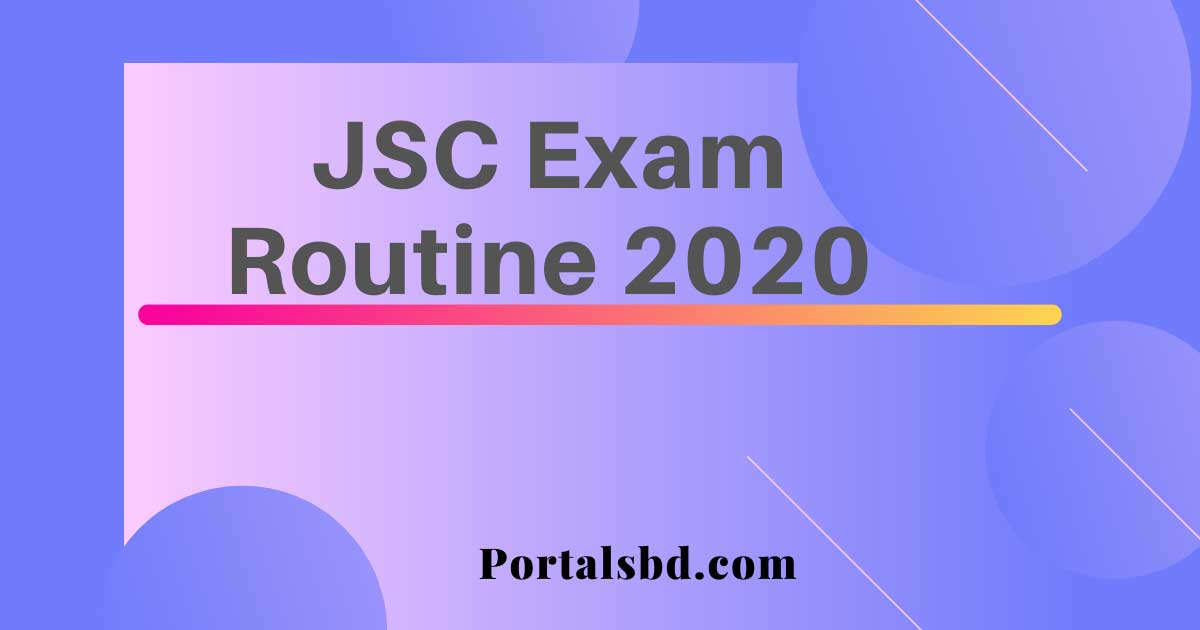 JSC Exam Routine