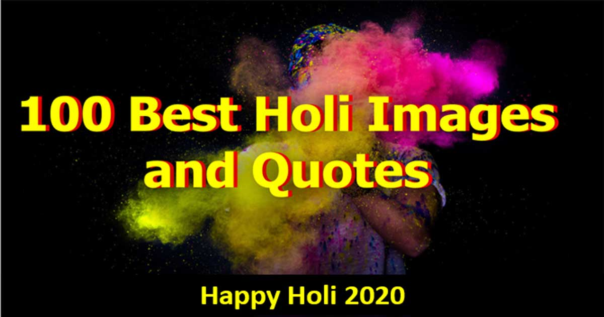 The Best 100 Images Happy Holi 2020: Happy Holi Wishes Images, Pictures, Photo, Quotes, Messages & Whatsapp Status