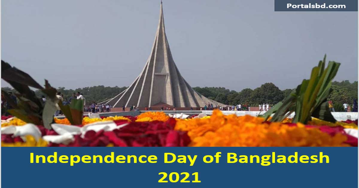 Independence Day of Bangladesh 2021- History and Celebration
