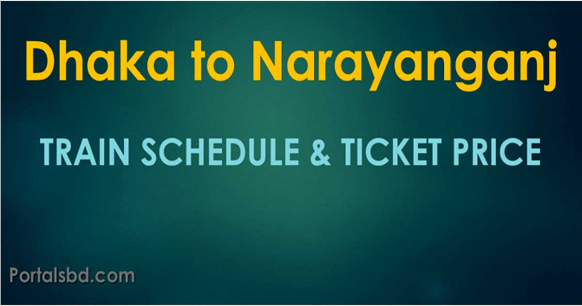 Dhaka to Narayanganj Train Schedule