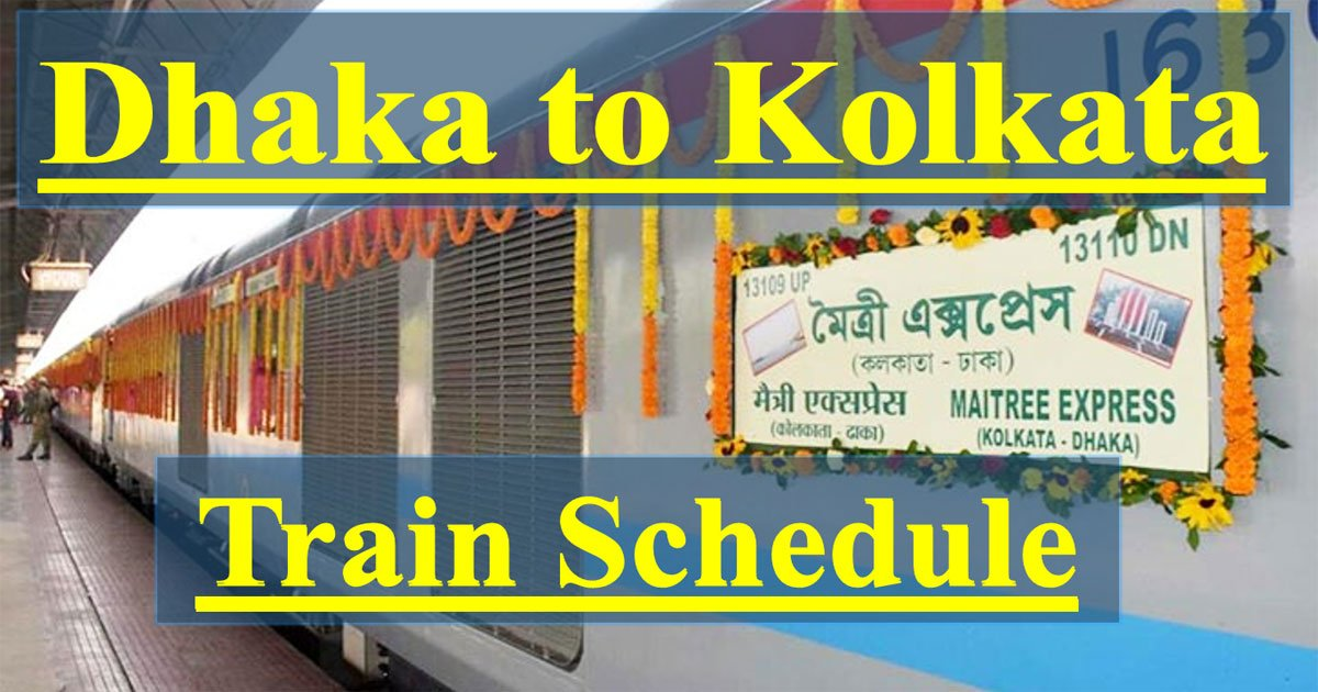 Maitree Express Train Schedule