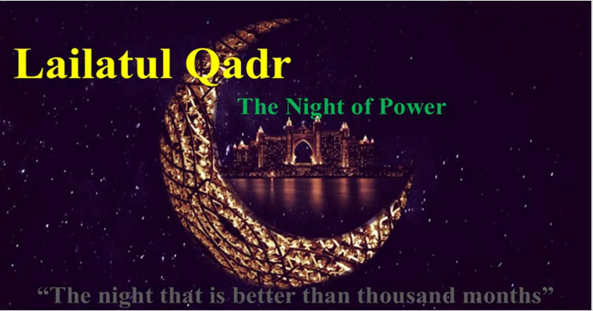 Laylatul Qadr Date Prayers and Celebration