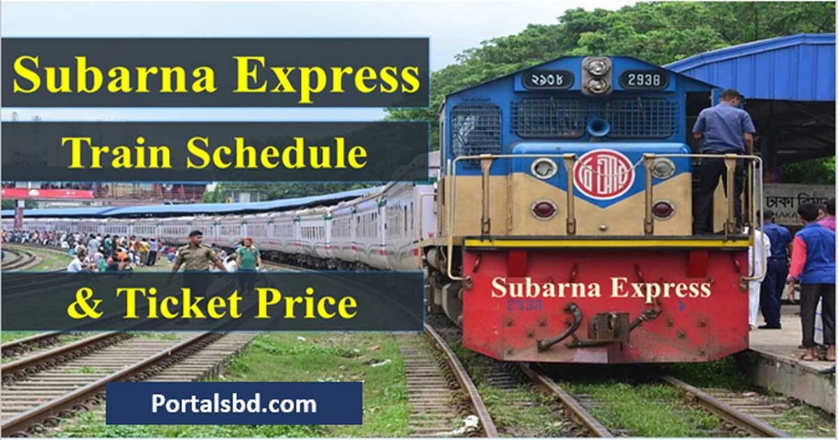 Subarna Express Train Schedule and Ticket Price